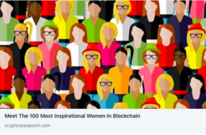 The 100 Most Inspirational Women in Blockchain